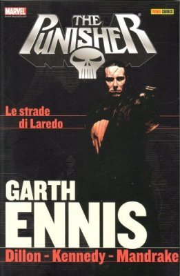 PUNISHER GARTH ENNIS COLLECTION 5 LE STRADE DI LAREDO