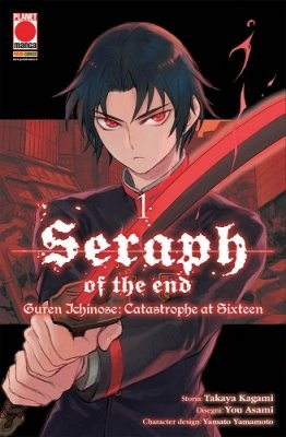 SERAPH OF THE END - GUREN ICHINOSE: CATASTROPHE AT SIXTEEN 1