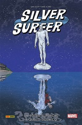 SILVER SURFER 2 UN POTERE SUPERIORE A QUELLO COSMICO - MARVEL COLLECTION