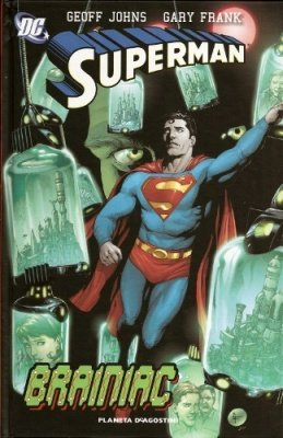 SUPERMAN DI GEOFF JOHNS N. 3 - BRAINIAC