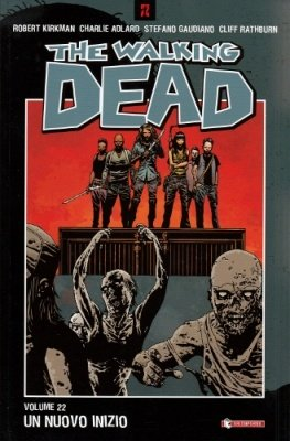 THE WALKING DEAD 22 - UN NUOVO INIZIO
