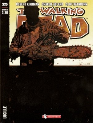 THE WALKING DEAD 25 - LUCILLE COVER A