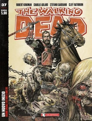 THE WALKING DEAD 37 EDIZIONE SPECIALE LUCCA COMICS & GAME 2015 TIRATURA LIMITATA E NUMERATA 3515/5000