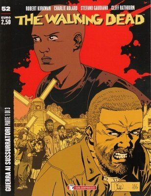 THE WALKING DEAD 52 - GUERRA AI SUSSURRATORI 1