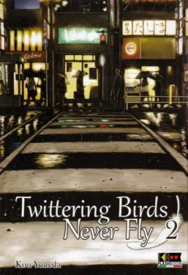 TWITTERING BIRDS NEVER FLY 2