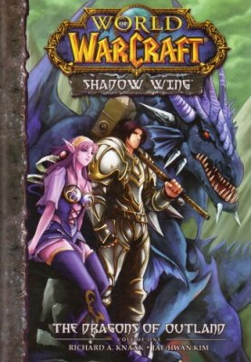 WORLD OF WARCRAFT SHADOW WING 1 THE DRAGONS OF OUTLAND