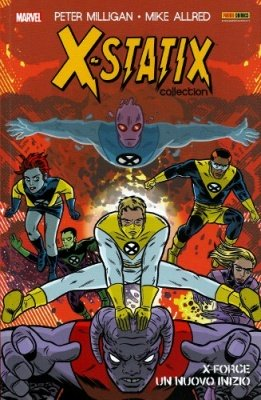 X-STATIX COLLECTION 1 - X-FORCE UN NUOVO INIZIO