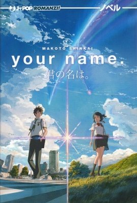 YOUR NAME ROMANZO